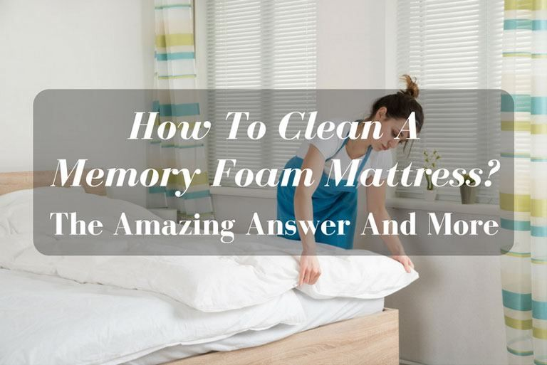 How To Clean A Memory Foam Mattress The Amazing Answer And More Clean Memory Foam Mattress Memory Foam Mattress Clean Foam Mattress