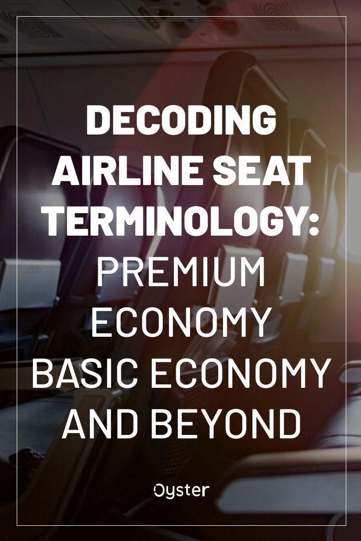 Airline seat terminology what is premium economy basic