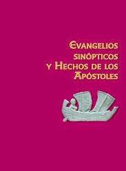 Evangelios Sinopticos y Hechos de Los Apóstoles