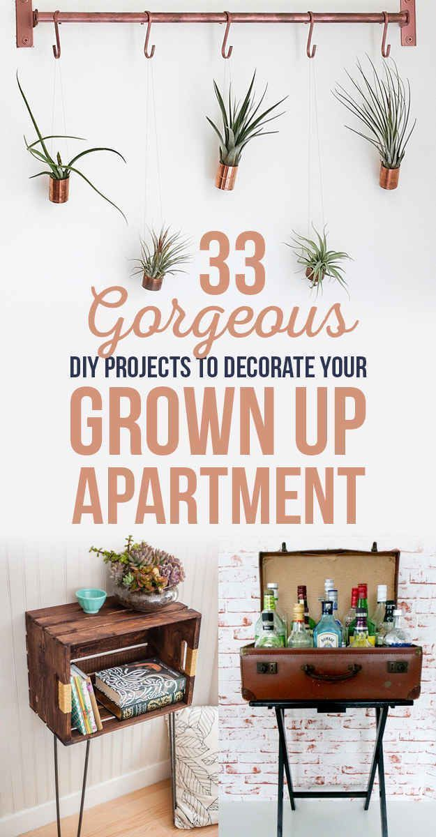 33 Gorgeous DIY Projects To Decorate Your Grown Up Apartment. Some Really  Cute Original Ideas