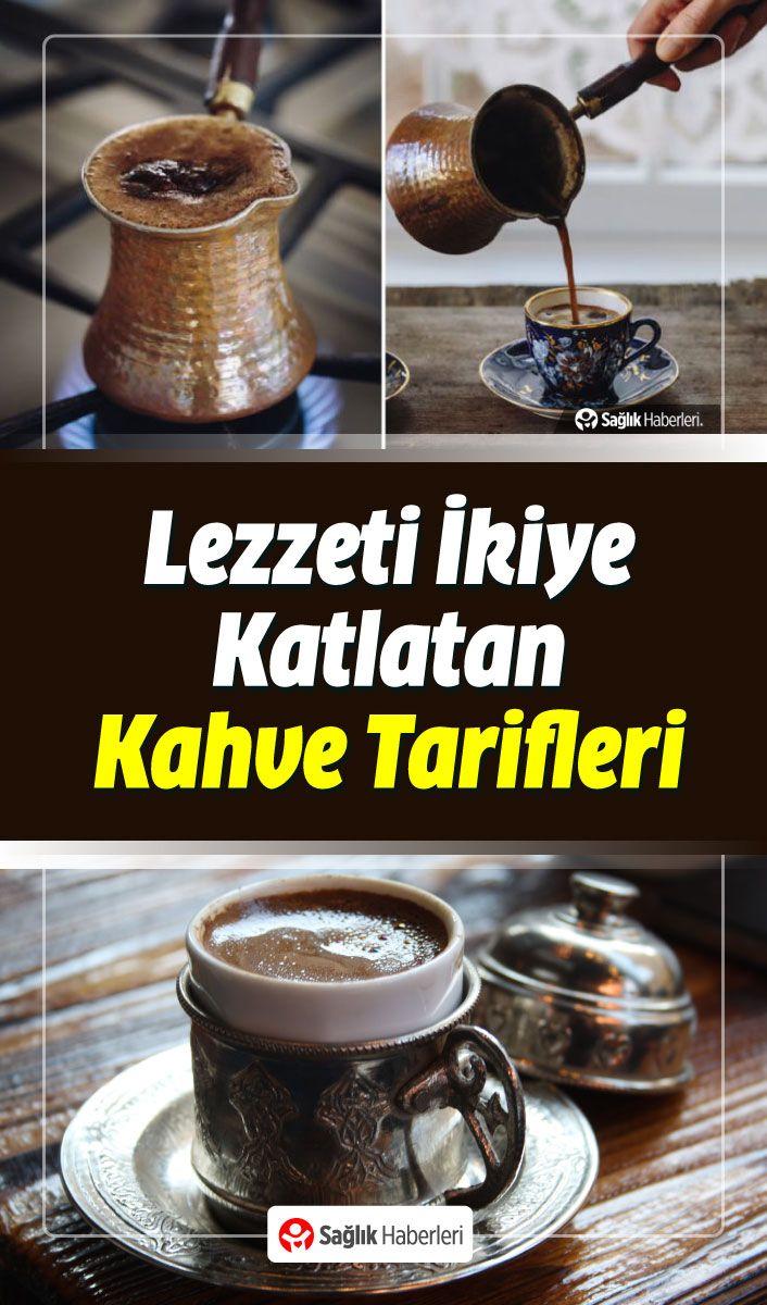 Turk Kahvesi Keyfini Bu Tariflerle Ikiye Katlayin Goruntuler Ile