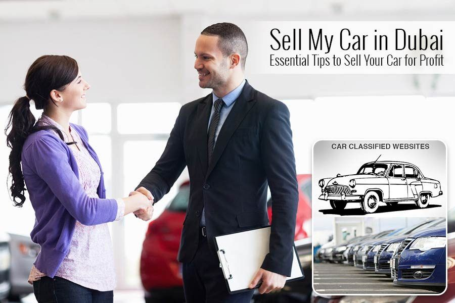 Sell my car in dubai essential tips to sell your car for