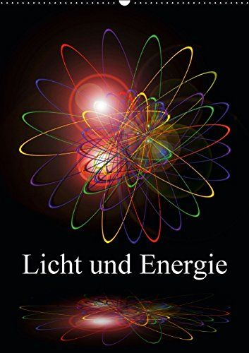 Licht und Energie (Wandkalender 2015 DIN A2 hoch): Erleben Sie die Energie des Lichtes, eingefangen in einzigartigen Kunstwerken. (Monatskalender, 14 Seiten) von Walter Zettl http://www.amazon.de/dp/3664040910/ref=cm_sw_r_pi_dp_ZOlTub0320QZS