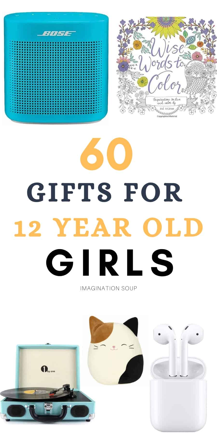 Gifts for 12 Year Old Girls   Imagination Soup   Tween girl gifts ...