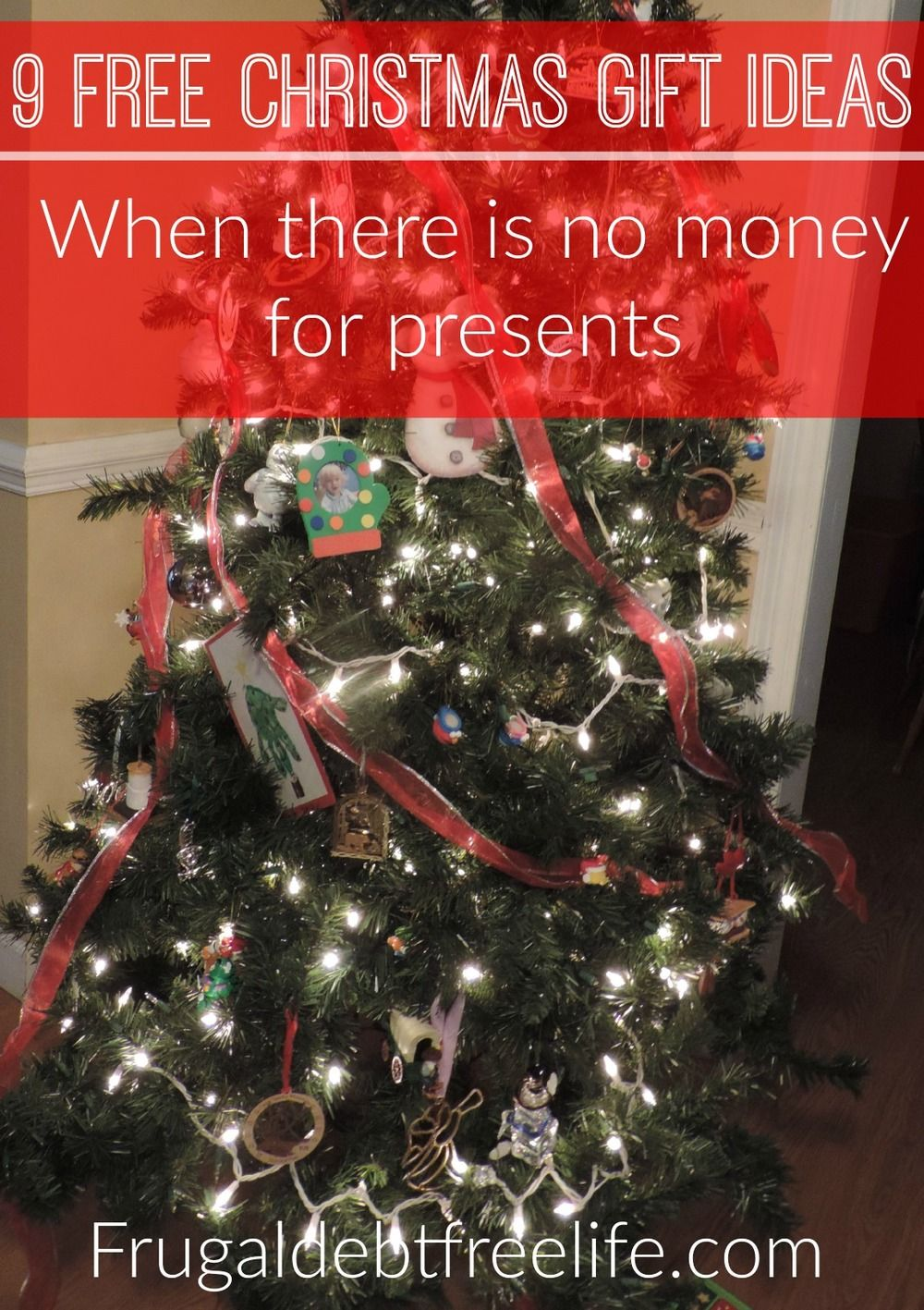9 Christmas Gifts Ideas That Cost 0 Frugal Debt Free Life Free Christmas Gifts Christmas Gifts Diy Christmas Gifts