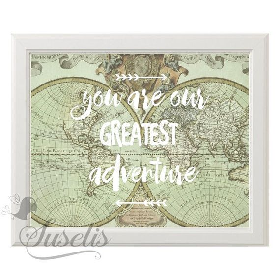 You are our greatest adventure vintage world map kid playroom you are our greatest adventure vintage world map kid playroom travel nursery wall art print gumiabroncs Choice Image
