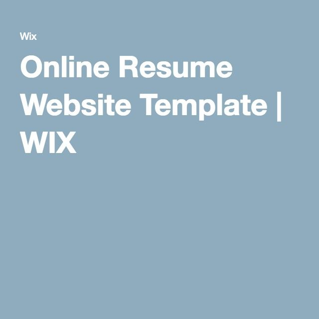 Online Resume Website Template WIX BIZ Pinterest Online resume - resume website template