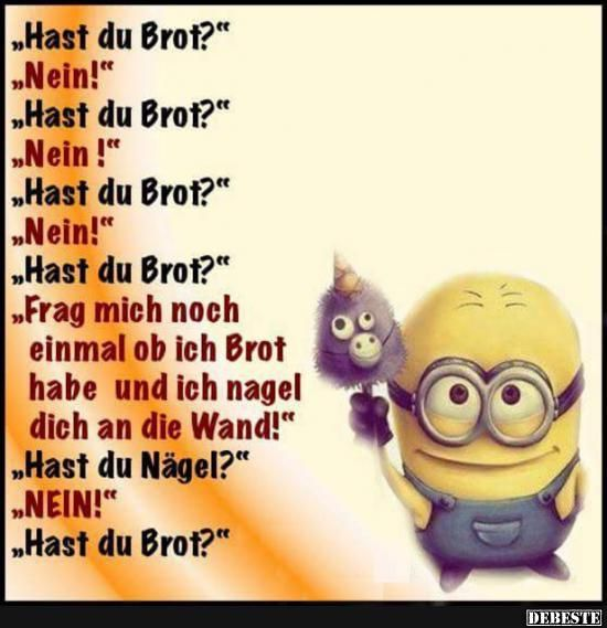 funny picture & # Have you got bread.jpg & # from WienerWalzer. One of 11217 files in the category & # class sayings and jokes & # on FUNPOT.