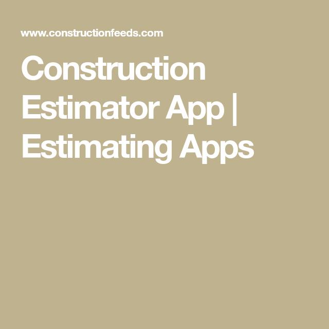 Construction Estimator App | Estimating Apps | Construction