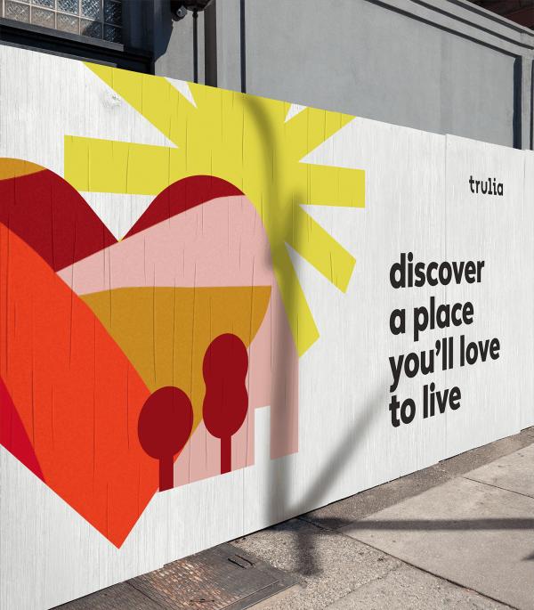 Trulia Building A More Neighborly World Designstudio Environmental Graphic Design Identity Design Logo Hoarding Design