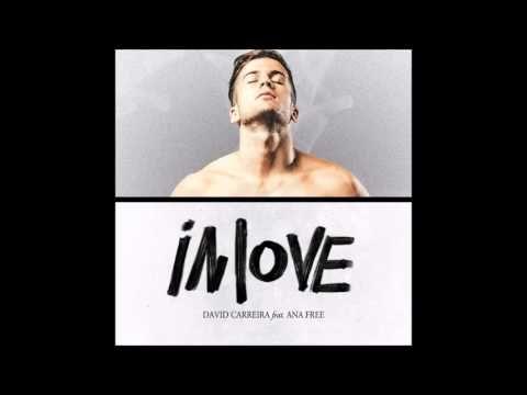 david carreira in love ft ana free letra