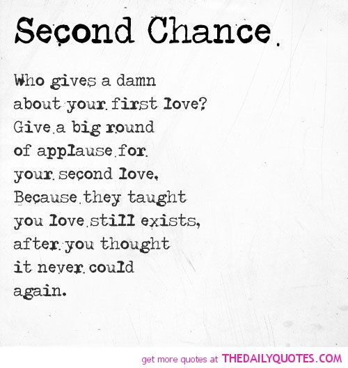 Poems About Second Chances With Images Second Chance Chance