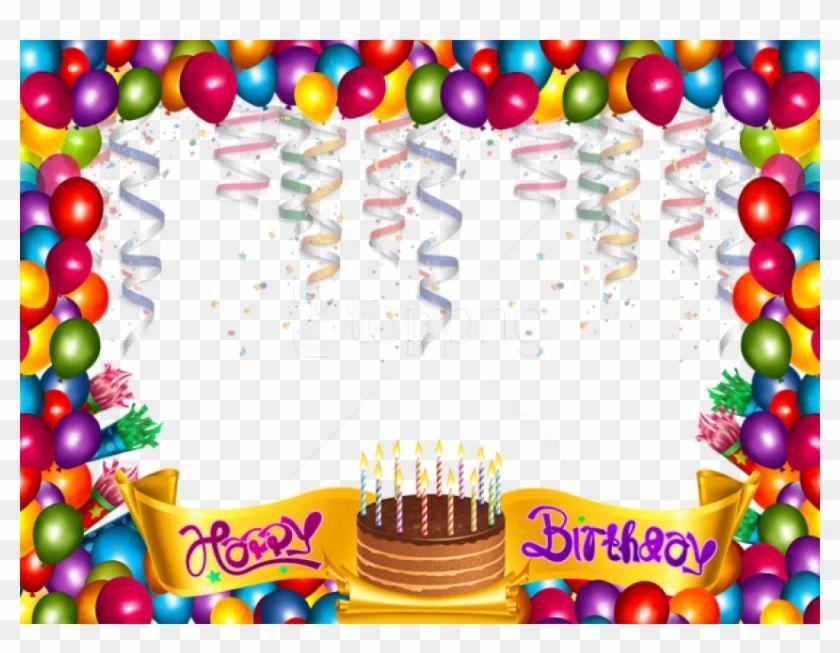 Find Hd Free Happy Birthday Frame Happy Birthday Photos Birthday Transparent Background Ha In 2020 Happy Birthday Frame Happy Birthday Png Happy Birthday Wallpaper