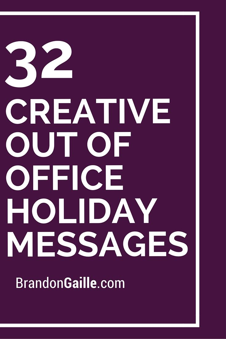 32 Creative Out of Office Holiday Messages Holiday