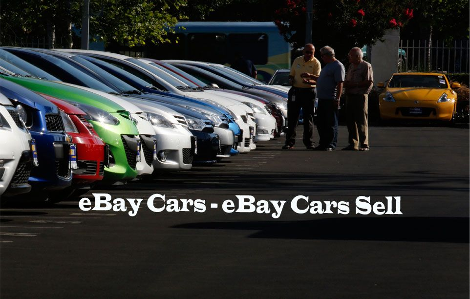Ebay Cars Ebay Cars Sell Ebay Cars For Sale By Owner Used Cars Ebay Cars Cars For Sale Buy And Sell Cars