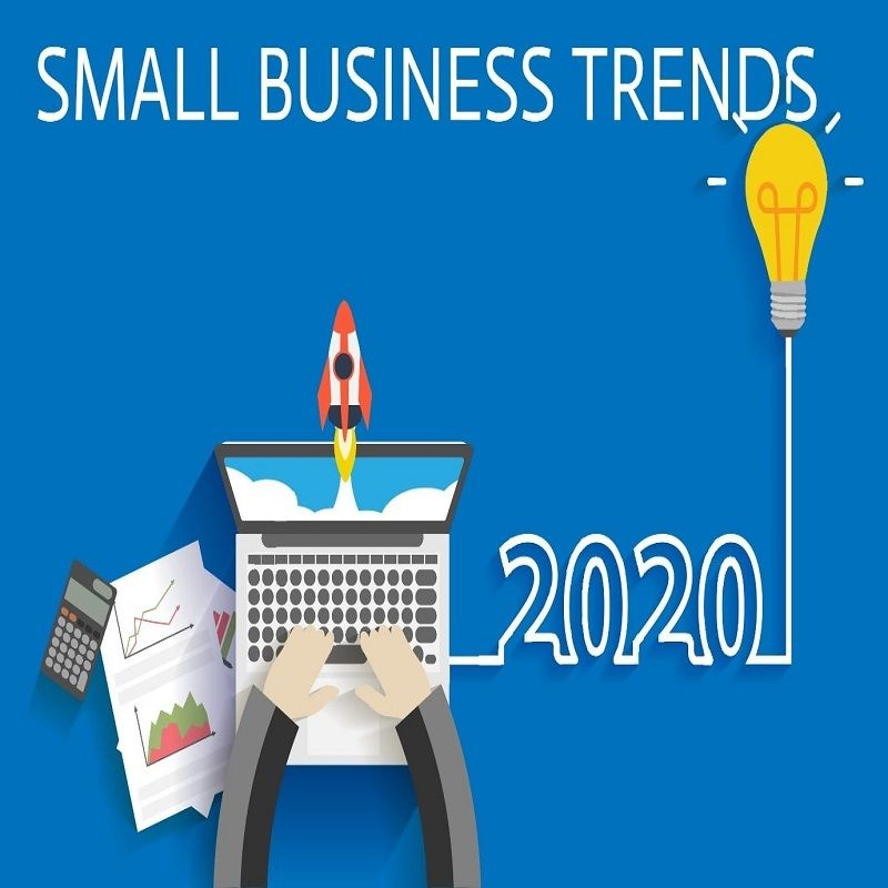 Small Business Trends To Watch Out For In 2020 Small Business Trends Business Trends Business Technology