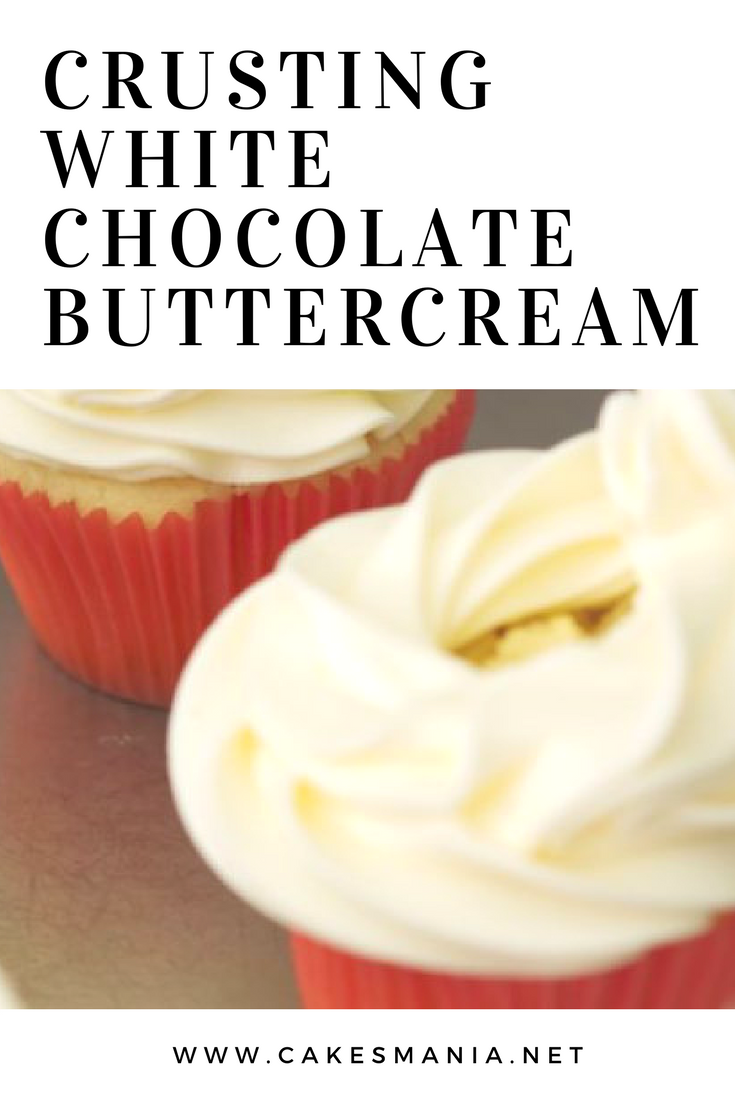 Crusting White Chocolate Buttercream #crustingbuttercream