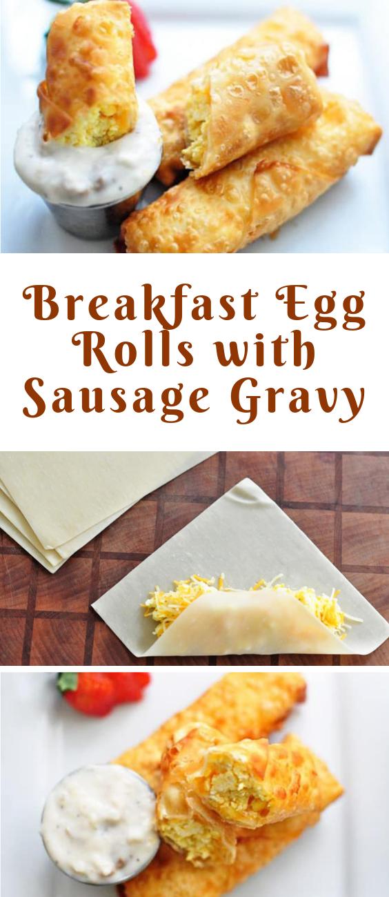 Breakfast Egg Rolls with Sausage Gravy