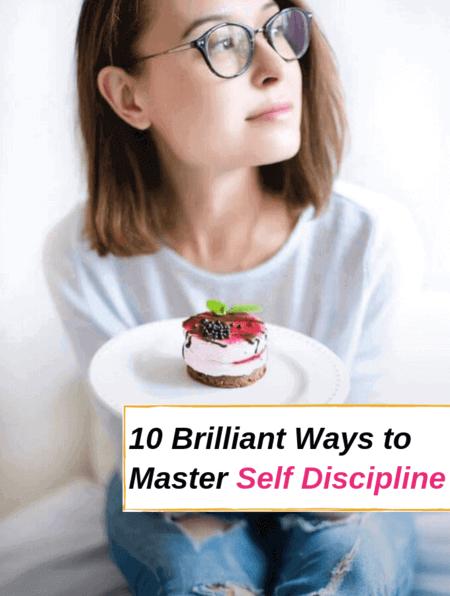 10 Brilliant Ways to Master Self Discipline #discipline