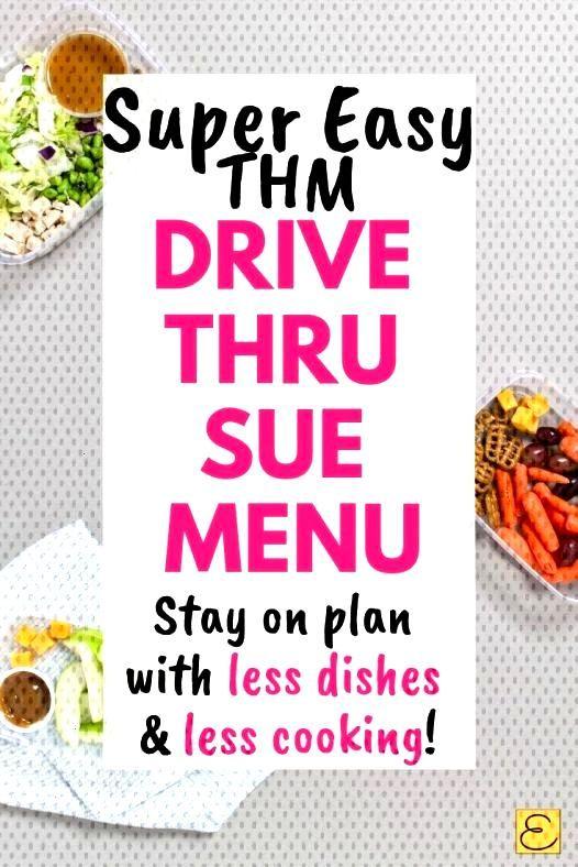 Super Easy Drive Thru Sue THM Menu Check out this super simple Drive Thru Sue THM Menu to stay on pCheck out this super simple Drive Thru Sue THM Menu to stay on plan The...