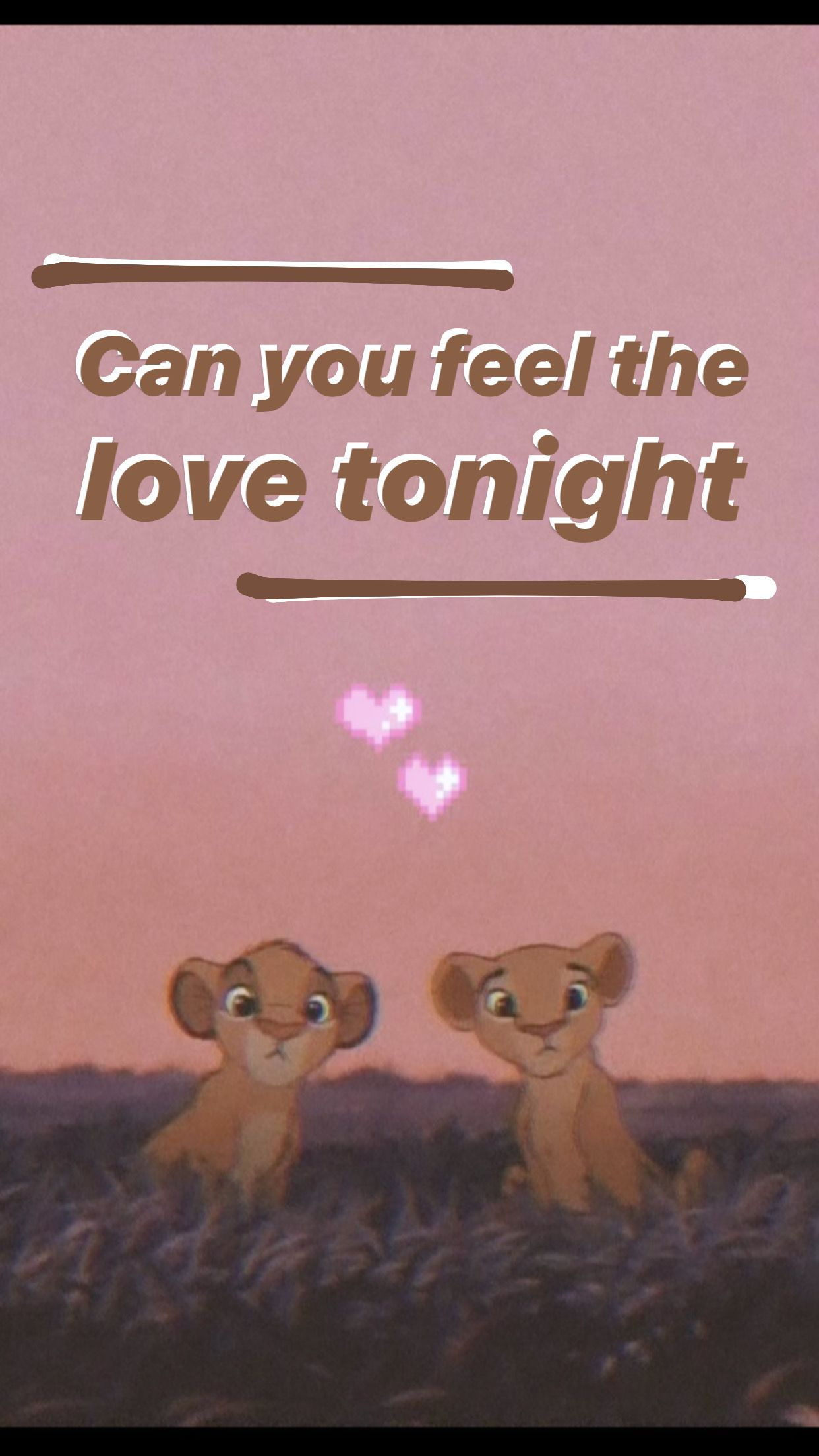 Can You Feel The Love Tonight Cute Disney Wallpaper Aesthetic Lion King Sassy Wallpaper Disney Quote Wallpaper
