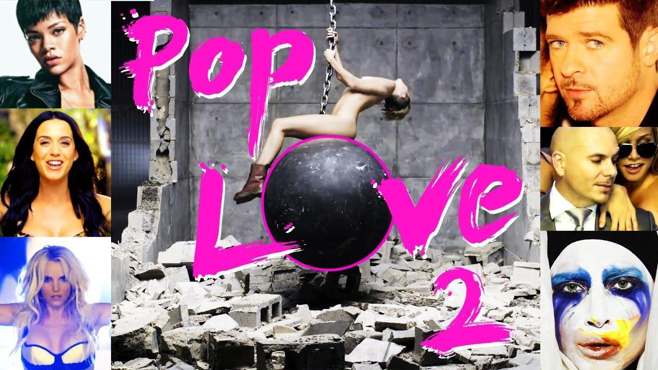 PopLove 2 (2013) ♫ 56 Songs Mashup by Robin Skouteris