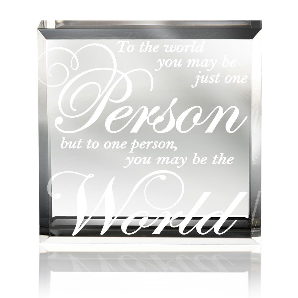 Amazon.com - Kate Posh - To the world you may be just one person, but to one person you may be the world - Keepsake & Paperweight - Home Decor Accents