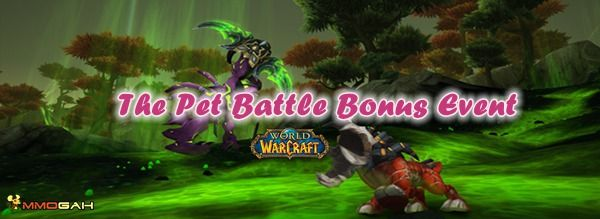 The Pet Battle Bonus Event In World Of Warcraft World Of Warcraft World Pets