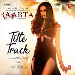 Download Lagu Ost Raabta 2017 Mp3 Lagu Bollywood