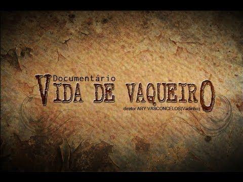 VIDA DE VAQUEIRO - YouTube