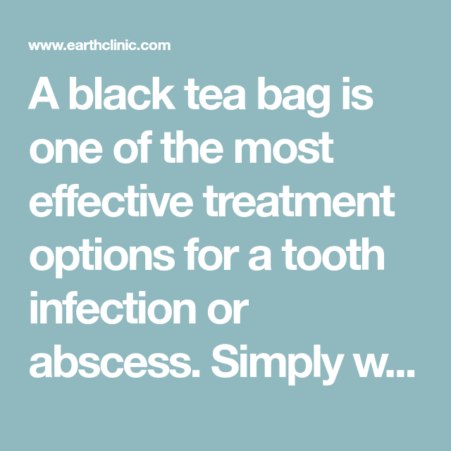 Tea Bag Remedy For Tooth Abscess Medical Black Bags