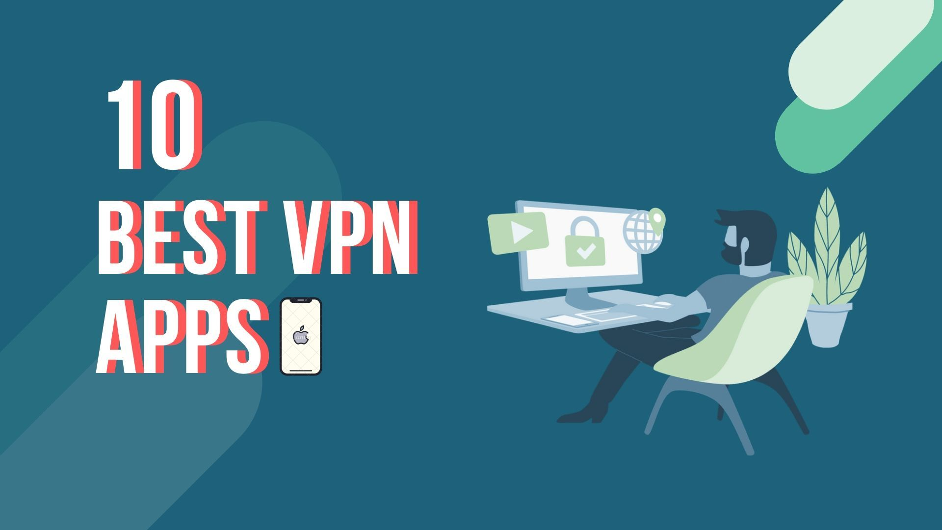 10 Best Free VPN Apps for iPhone Safe and Secure in 2020