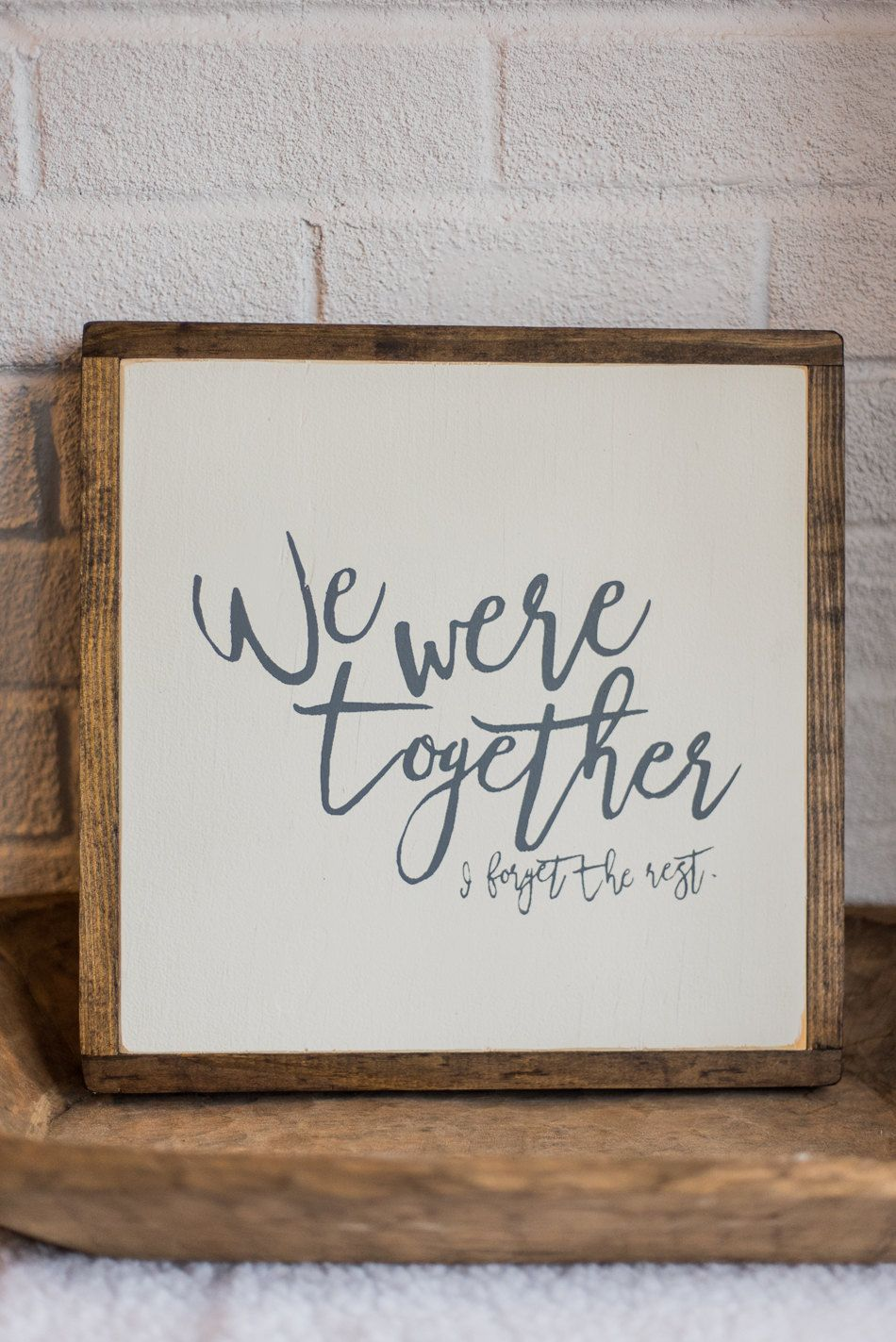 Walt Whitman Quote Sign Wood Signs We Were Together I Forget The Rest Handmade Signs Framed Wood Sign Wood Frame Sign Sign Quotes Wood Signs