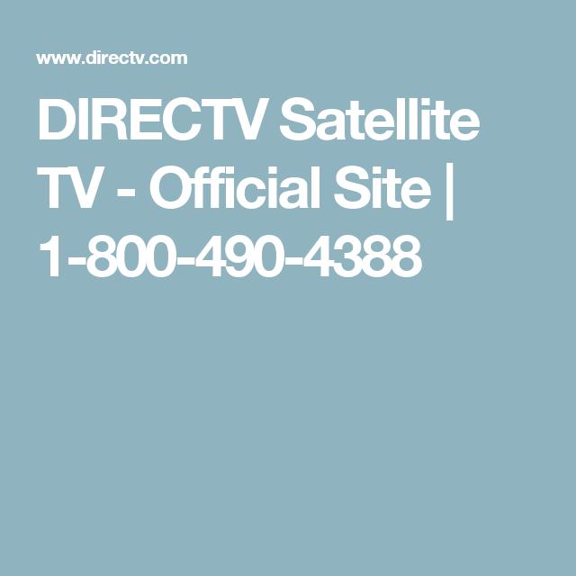 Directv Satellite Tv Official Site 1 800 490 4388 Directv Satellite Tv Watch Tv Online