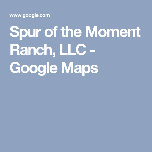 Spur of the Moment Ranch, LLC - Google Maps | Travel - Wisconsin ...
