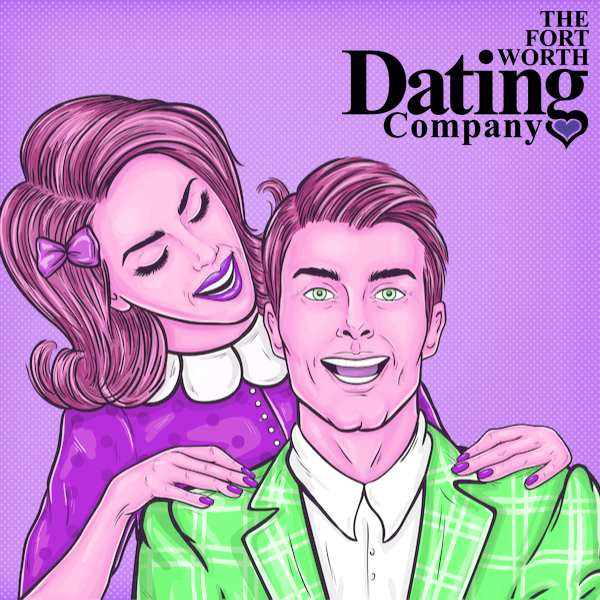 Ft worth dating company