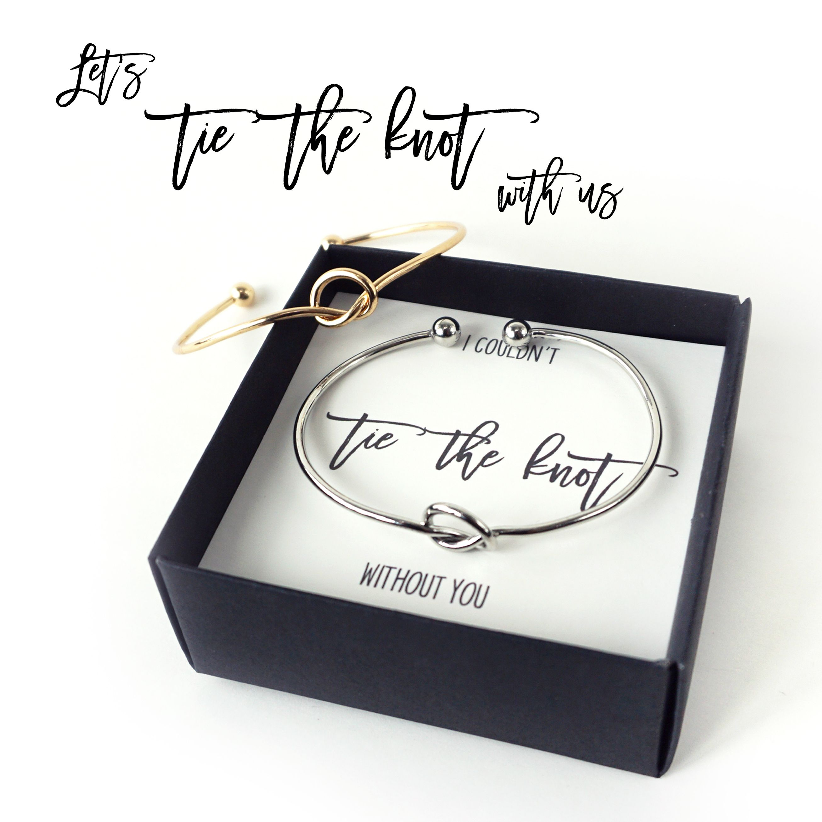 Bridesmaid Gift Idea Get This Knot Bracelet Proposal To Tie The With
