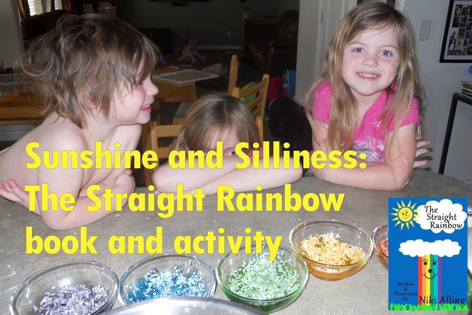 Sunshine and Silliness: Mom School: The Straight Rainbow, by Niki Alling