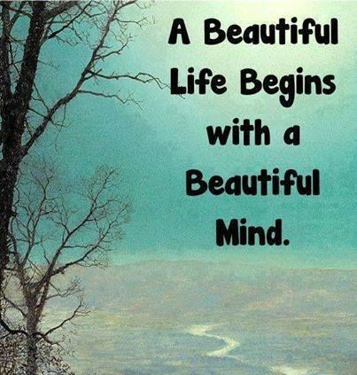 A Beautiful Life Begins With A Beautiful Mind Frases Motivacionais Citacoes Frases