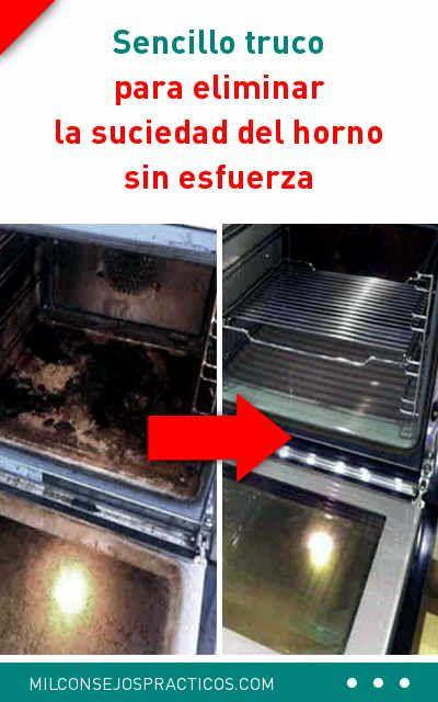 Sencillo Truco Para Eliminar La Suciedad Del Horno Sin Esfuerza Tu Horno Va A Lucir Como Nuevo Limpiar Cleaning Recipes Oven Cleaning Homemade Oven Cleaner