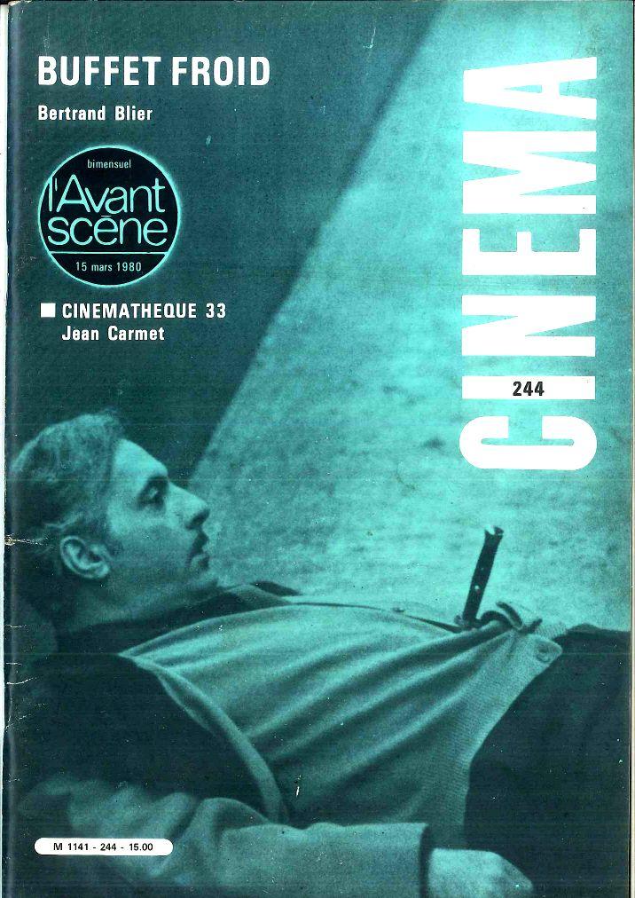 Buffet Froid / Bertrand Blier. L'Avant-scène. Cinéma N°244