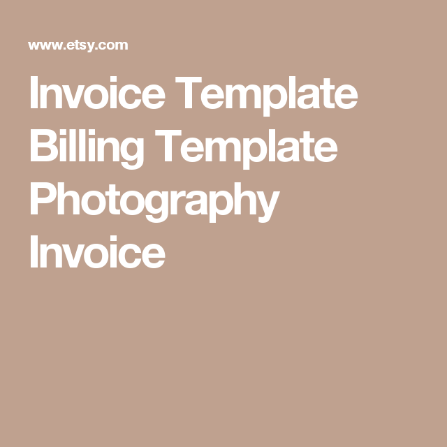 Invoice Template  Billing Template  Photography Invoice