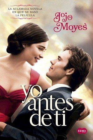 Yo Antes De Ti Pelicula Completa Online Blog De Pelis Jojo Moyes Romantic Books Good Movies On Netflix