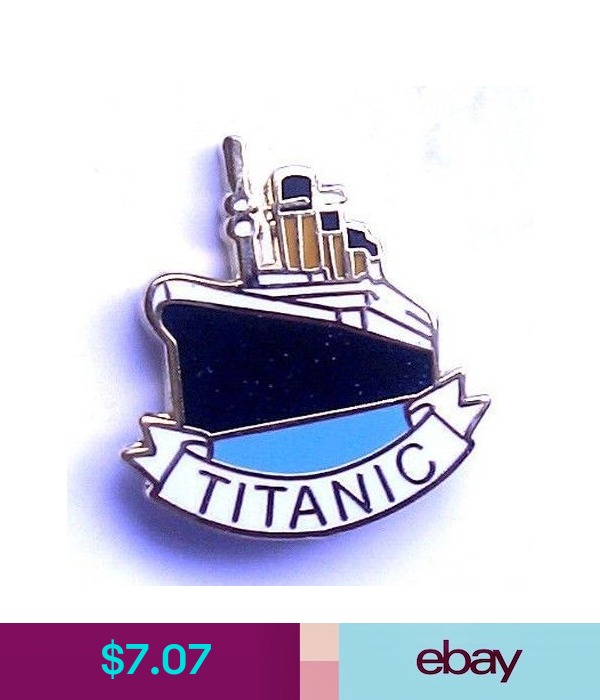 Lapel Pins Collectables In 2020 Lapel Pins Pin Badges Titanic