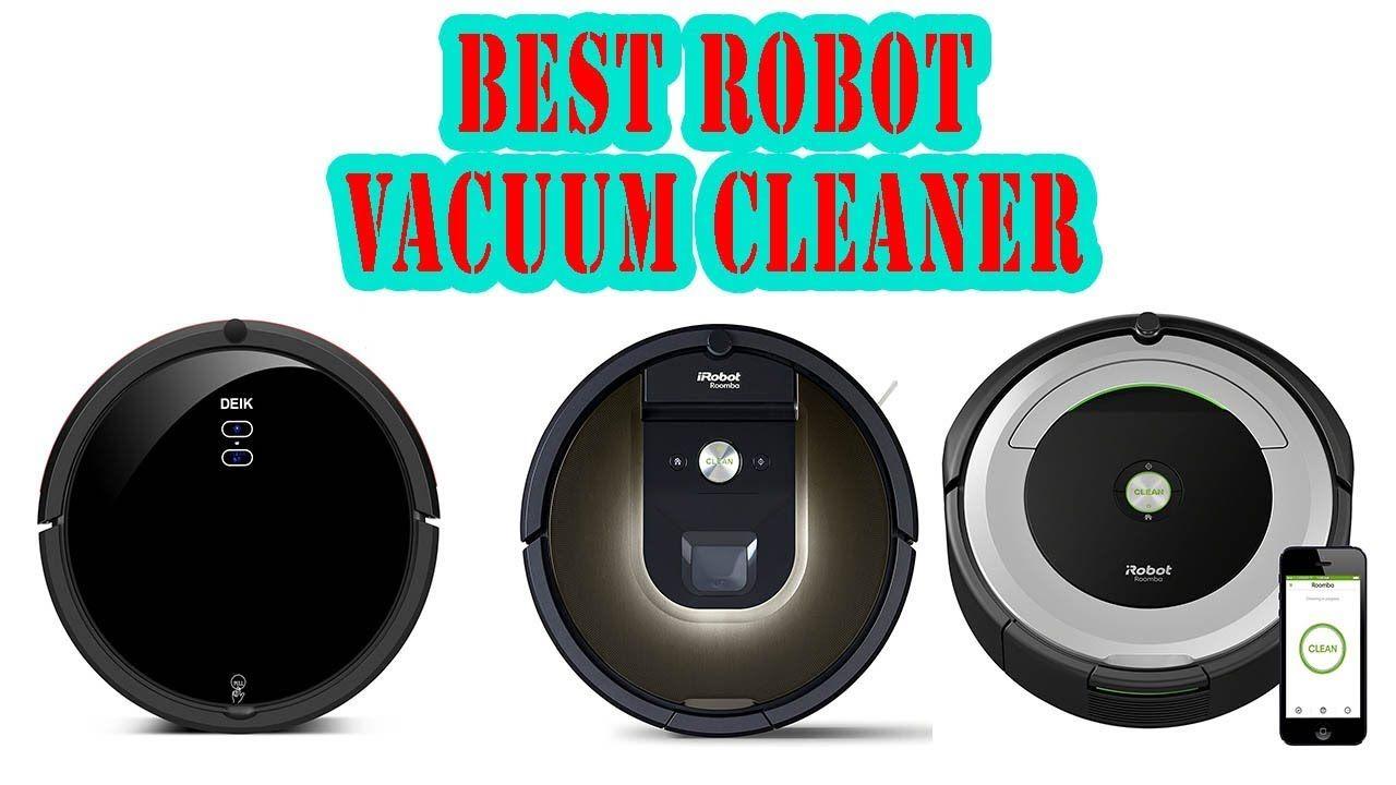 Top 5 Best Robot Vacuum Cleaner Review 2018 Yt Best