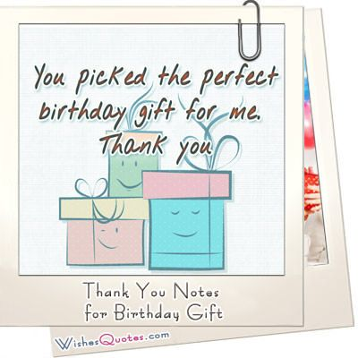 Thank You Notes For Birthday Gift Misc Pinterest Thank You
