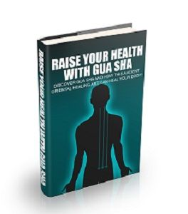 Download this ebook today and discover gua sha benefits and how this download this ebook today and discover gua sha benefits and how this ancient oriental healing art can help heal your body fandeluxe Gallery