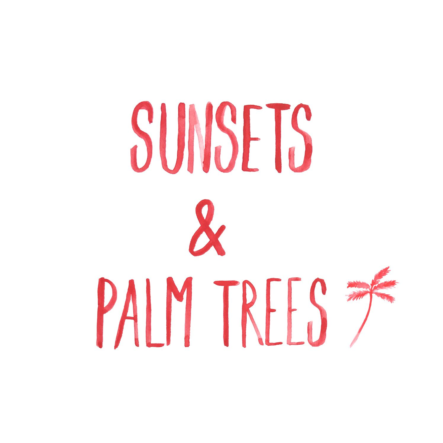 Sunsets & Palm Trees By My Paperstories Instagram.com
