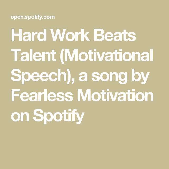 Hard Work Beats Talent Motivational Speech A Song By Fearless