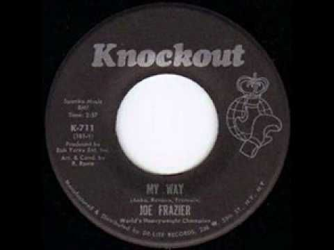 Joe Frazier - My Way [Knockout Records]
